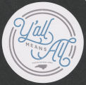 "Equality NC sticker (""Y'all means all"")"
