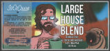 Large House Blend Oatmeal Stout [label]