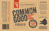 Fullsteam Common Good Common [label]