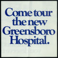 [Pamphlet announcing Greensboro Hospital]