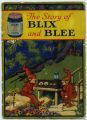 The Story of Blix and Blee
