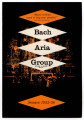 Bach Aria Group [program]