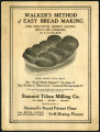 Walker's method of easy bread making : illustrated instructions for making the popular Parker...