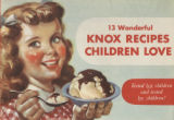 13 wonderful Knox recipes children love : tested for children and tested by children