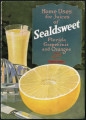 Home uses for juices of Sealdsweet Florida oranges and grapefruit :  simple, economical recipes...