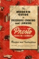 Modern guide to pressure canning and cooking : a complete manual on the science of canning and...