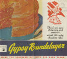 Gypsy roundelayer  made in the southern way with Red Band flour