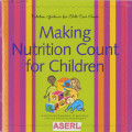 Making Nutrition Count for Children, FNS-329