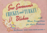 Sue Swanson's chicken and turkey dishes  with menu suggestions for clever hostesses