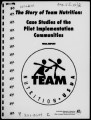 The story of Team Nutrition case studies of the pilot implementation communities : final report