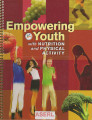 Empowering youth with nutrition and physical activity