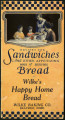 Recipes for sandwiches and other appetizing ways of serving bread : Wilke's happy home bread