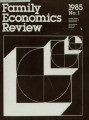 Family Economics Review [1985, Number 1]