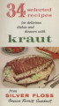 34 selected recipes for delicious dishes and dinners with kraut  from Silver Floss, America's...