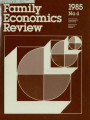 Family Economics Review [1985, Number 4]