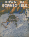 Down in Borneo Isle