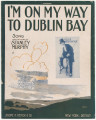 I'm On My Way to Dublin Bay