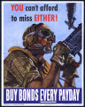 You can't afford to miss either! buy war bonds every payday
