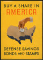 Buy a share in America - Defense Savings Bonds and Stamps