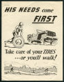 His needs come first - take care of you tires...or you'll walk!