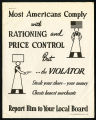 Most Americans comply with rationing and price control but...the violator steals your share