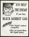 You help the enemy if you buy black market gas