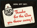 Hon. Spy say:  thanks for the can you throw away!