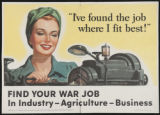 I've found the job where I fit best! Find your war job in industry - agriculture - business