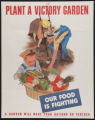 Plant a victory garden - our food is fighting