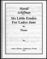 Six Little Etudes For Ladye Jane for Piano