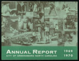 [Annual report and map, City of Greensboro, North Carolina 1969-1970]