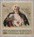 Have you answered the Red Cross Chirstmas roll call? [1918]