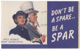 Don't be a spare'be a SPAR [circa 1943]