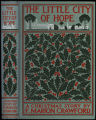 The little city of Hope : a Christmas story [binding]