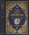 The last American : a fragment from the journal of Khan-Li, prince of Dimph-Yoo-Chur and admiral...