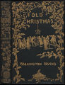 Old Christmas : from the sketch book of Washington Irving [binding]