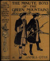 The minute boys of the Green Mountains [binding]