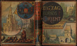 Zigzag journeys in the Orient : the Adriatic to the Baltic : a journey of the Zigzag Club from...