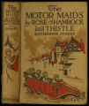 The motor maids by rose, shamrock and thistle [binding]
