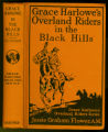Grace Harlowe's overland riders in the Black Hills [binding]
