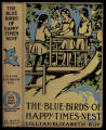 The Blue Birds of Happy Times Nest [binding]