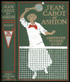 Jean Cabot at Ashton [binding]