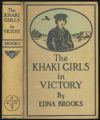 The Khaki girls in victory, or, Home with the heroes [binding]