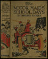 The Motor Maids' school days [binding]