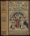 The girls of Central High at basketball, or, The great gymnasium mystery [binding]