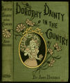 Dorothy Dainty in the country [binding]