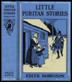 Little Puritan stories [binding]