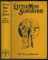 Little Miss Sunshine, or, The old bachelor's ward [binding]