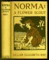 Norma : a flower scout [binding]