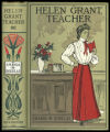Helen Grant, teacher [binding]